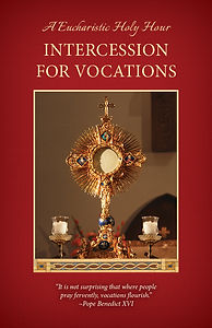 Intercession for Vocations