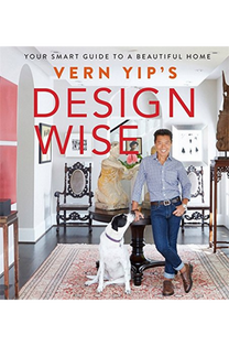 by Vern Yip.  HGTV host, interior designer, and columnist for The Washington Post and HGTV Magazine, Vern explores the basics of good design so that anyone, no matter their personal style, can achieve a look and an environment both aesthetically pleasing and completely comfortable. (Running Press, Spring 2016).