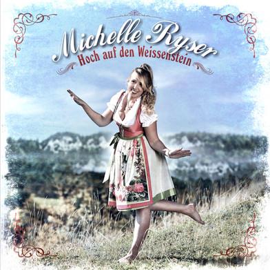 CD Michelle Ryser - Hoch auf den Weissen