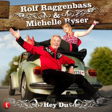 CD Rolf Raggenbass & Michelle Ryser