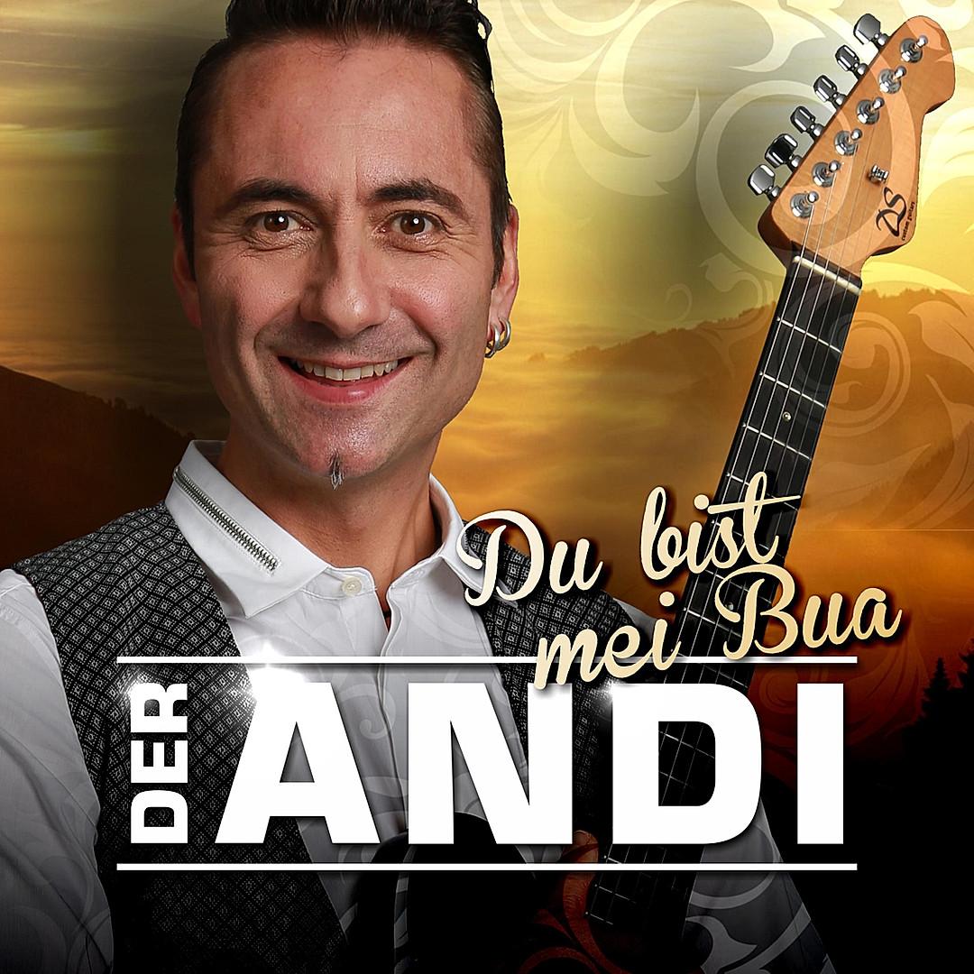 CD Der Andi Du bist mei Bua