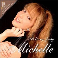CD Achtung, fertig, Michelle!.jpg