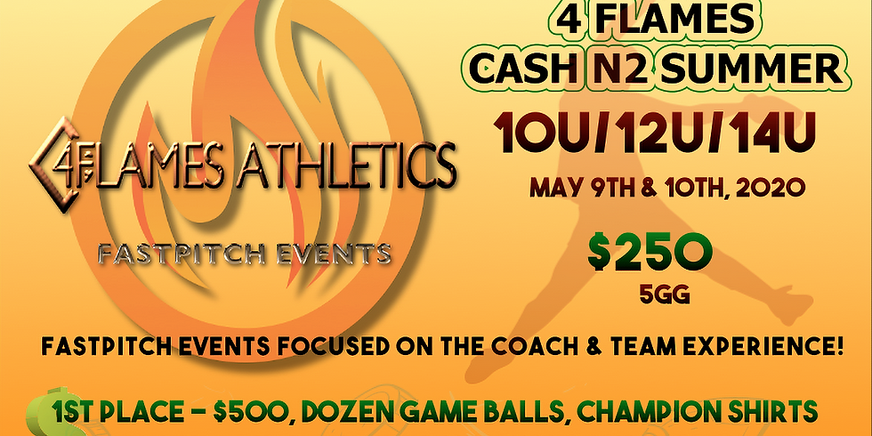 4 FLAMES CASH N2 SUMMER TOURNAMENT!