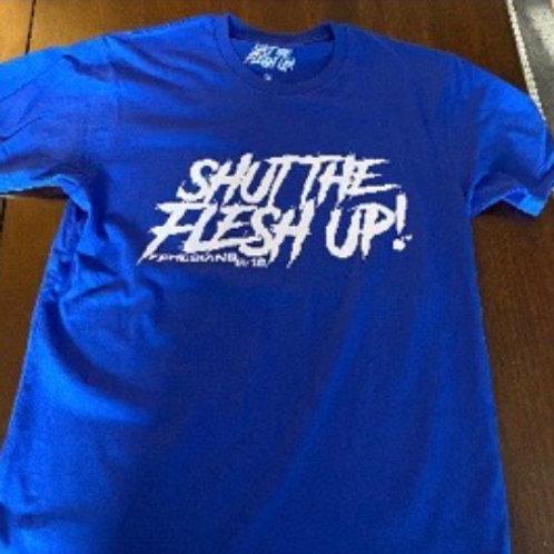Royal Blue - Shut The Flesh Up