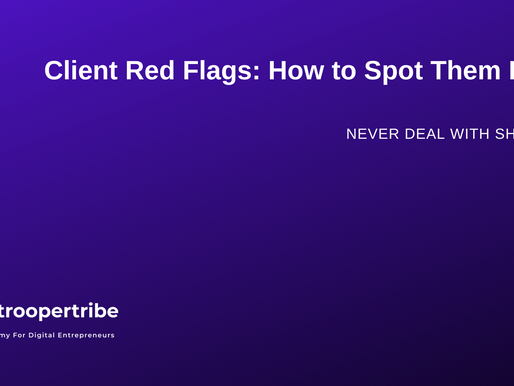 Client red flags revealed: How to identify the signs like a pro