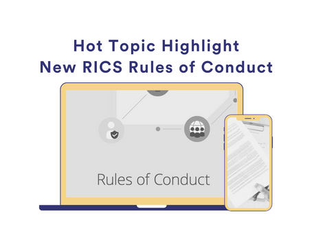 Hot Topic Highlight – New RICS Rules of Conduct