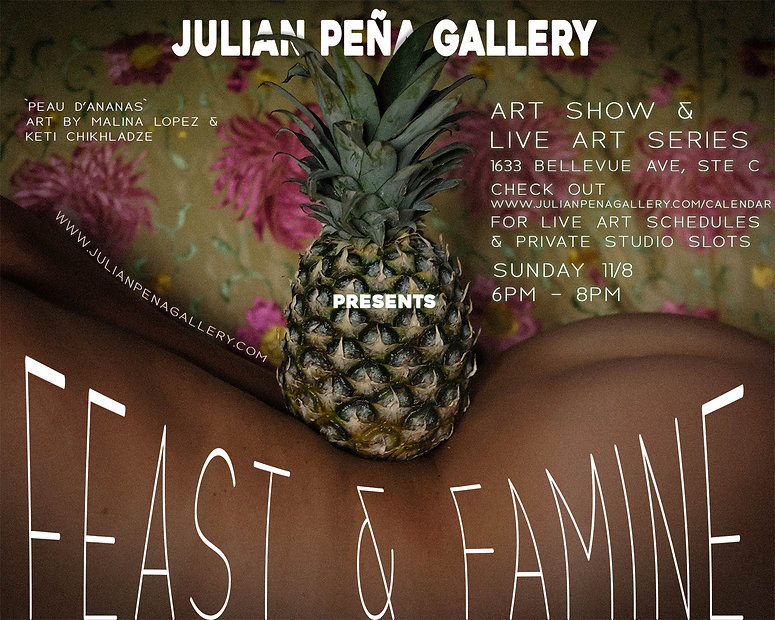 JulianPenaGallery_MalinaLopez_Feast&Fami