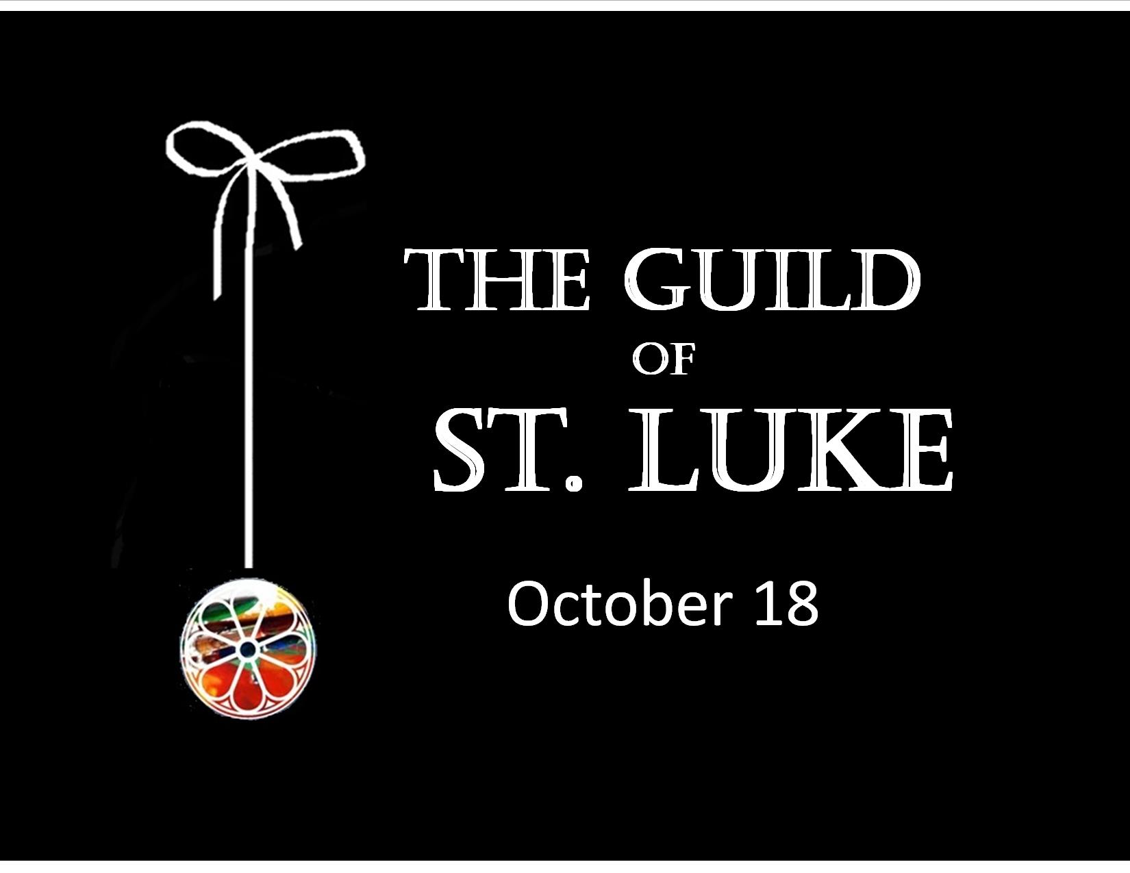 Join the St. Luke Guild.