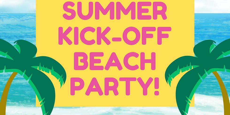Summer Kick-Off Beach Party