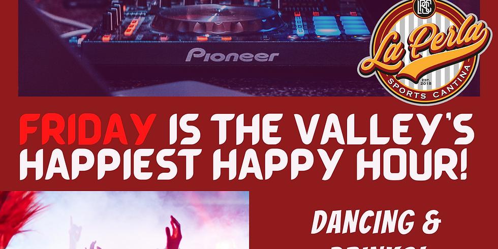 The Valley's Happiest Happy Hour!