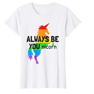 Always Be You'Nicorn - A Funny Gay LGBT Pride Unicorn T-Shirt