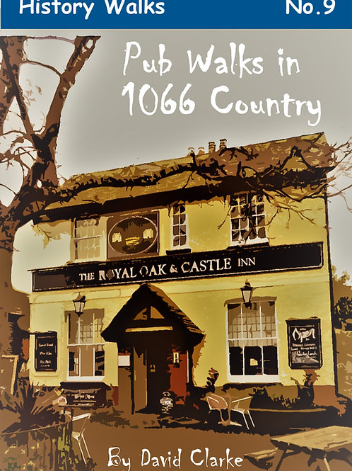 Pub Walks in 1066 Country