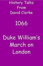 1066 Williams March on London.jpg