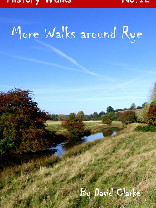 More Walks around Rye