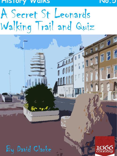 Secret St Leonards Walking Trail