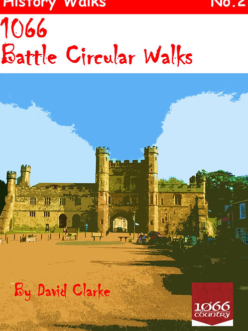 1066 Battle, Two Circular Walks