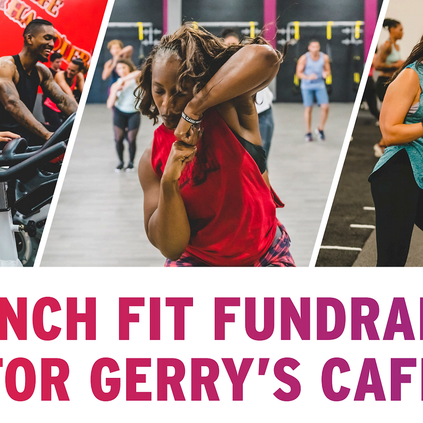 Crunch Fit Fundraiser for Gerry's Cafe