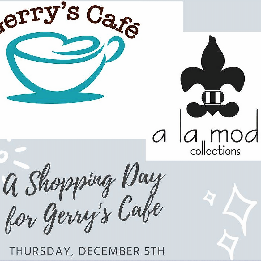 A La Mode Shopping Day for Gerry's Cafe