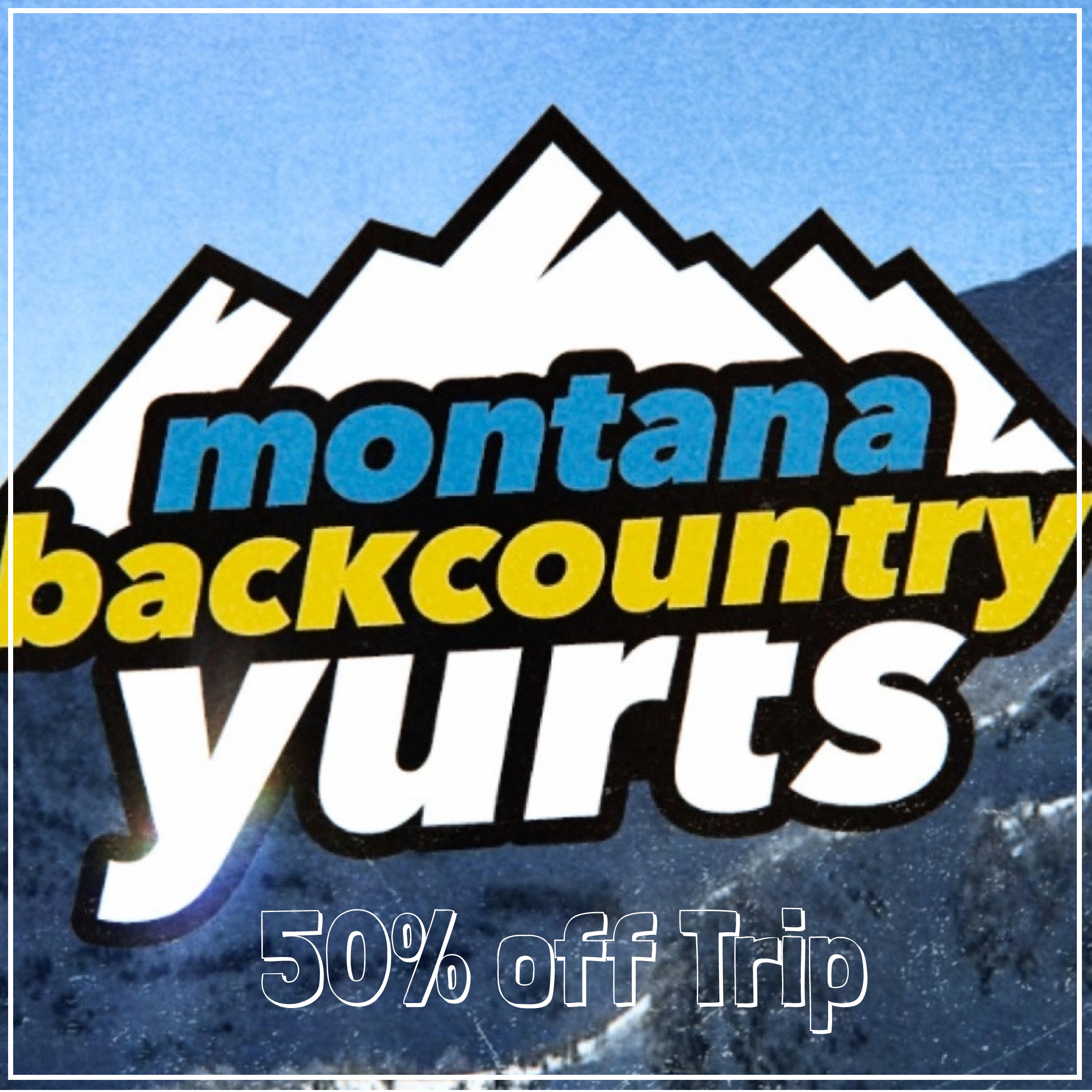 Montana Backcountry Yurts