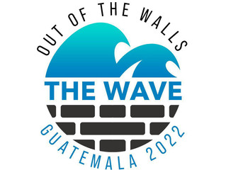 OUT OF THE WALLS: THE WAVE