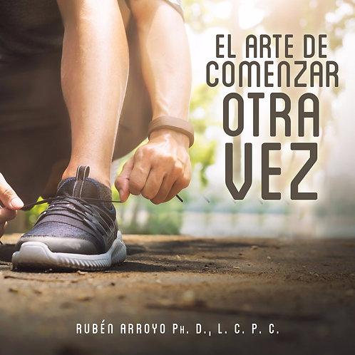 EL ARTE DE COMENZAR OTRA VEZ