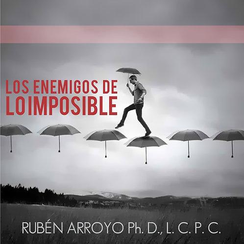 LOS ENEMIGOS DE LO IMPOSIBLE