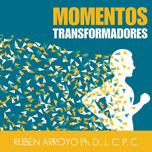 MOMENTOS TRANSFORMADORES