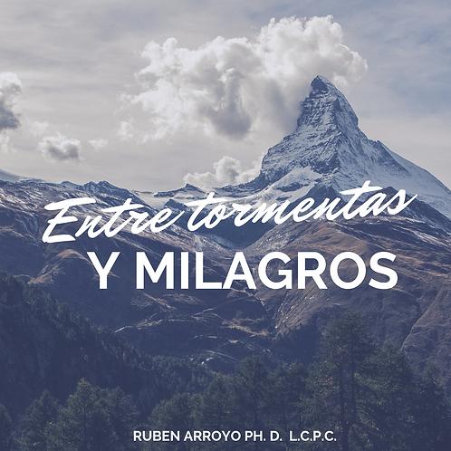 ENTRE TORMENTAS Y MILAGROS