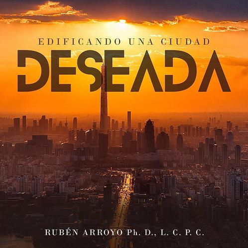 EDIFICANDO UNA CIUDAD DESEADA