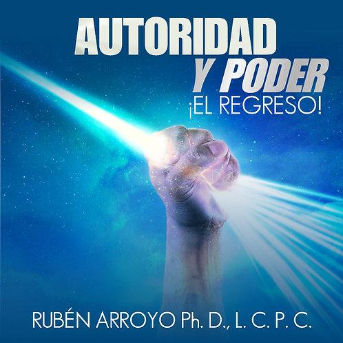 AUTORIDAD Y PODER ¡EL REGRESO!