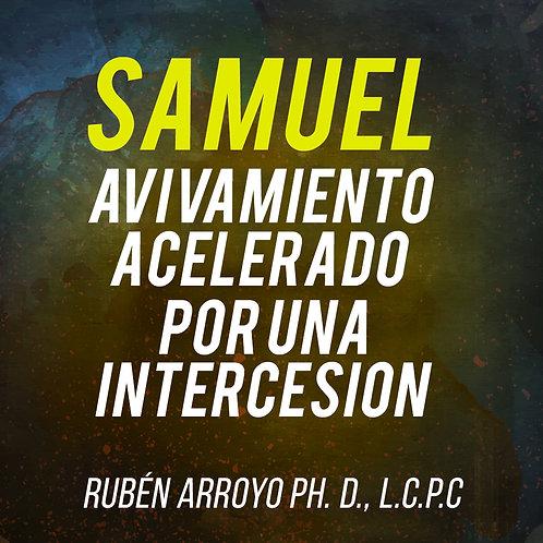 SAMUEL Avivamiento Acelerado por una Intercesión
