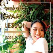 wakaba WAACK Lesson