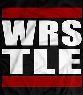 Run DMC Style WRESTLE SHIRT - wrstle -pro wrestling t shirt - heel shirts - hip hop - classic tee - cultural icons