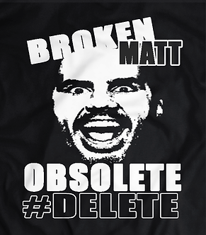 Broken Matt Hardy T-shirt, delete delete delete that fucking owl,tna tag champions,wwe future hall of fame.brother jeff nero