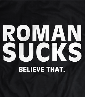 Roman sucks,Believe that,The Shield,Wrestling Tee,Shipped from the UK,Seth Rollins,Dean Ambrose, wwe, shirt