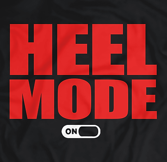 Heel Mode On, Beast mode Spoof, Pro wrestling, Raw,Smackdown, Bullet Club, The shield,fin balour,the elite,too sweet,nxt,