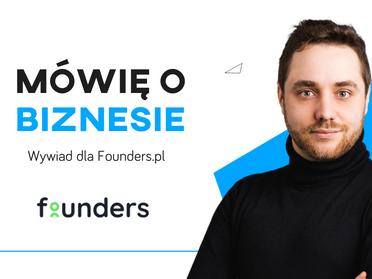 Mowię o biznesie | Wywiad dla Founders.pl