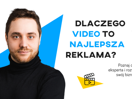 Jaka jest najlepsza reklama w 2021 roku i dlaczego to wideo?