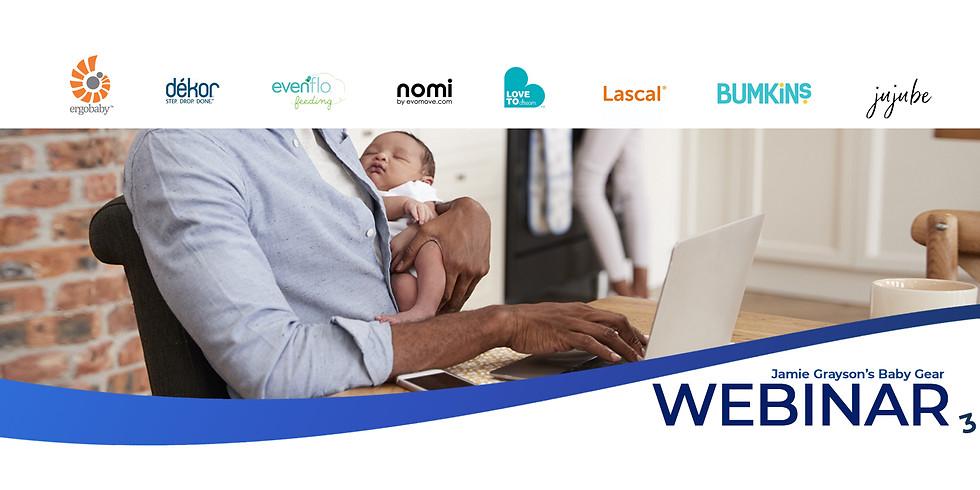 Baby Gear: The Webinar #3