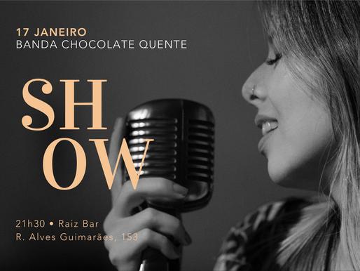 Show Chocolate Quente • Raiz Bar