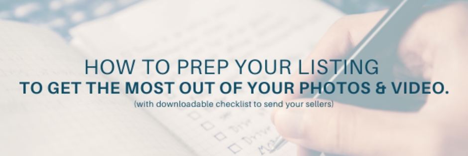 Checklist: How Prep Your Listing for Photos