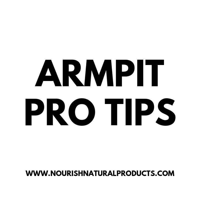 Armpit Pro Tips