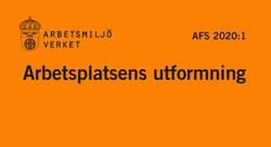 Nya AFS 2020:1 Arbetsplatsens utformning - Blendify Learning lyfter skillnaderna för BAS P 2021