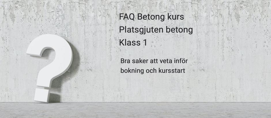 Betongkurs Platsgjuten betong klass 1 - FAQ