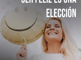Felicidad: Elección de Vida