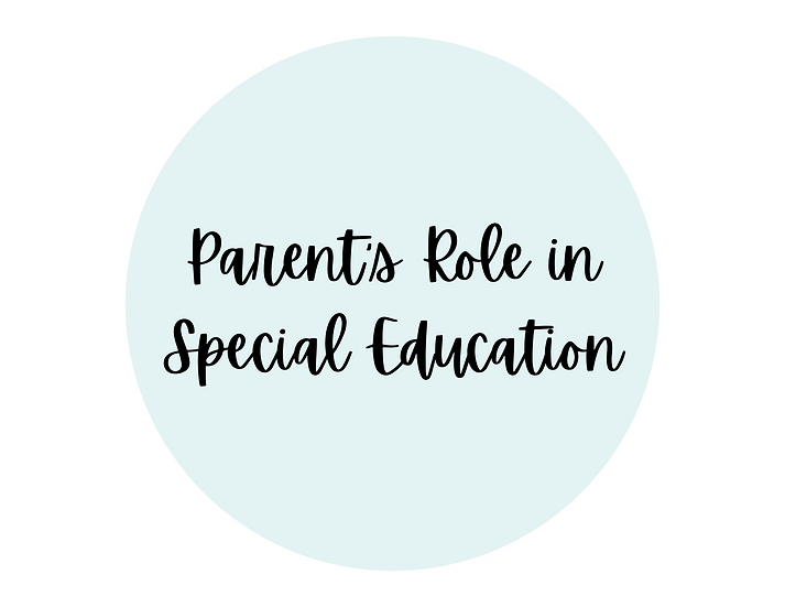 Parent's Role in Special Education