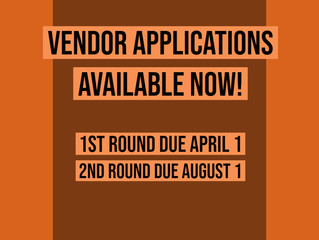 2019 Vendor Applications Available Now!