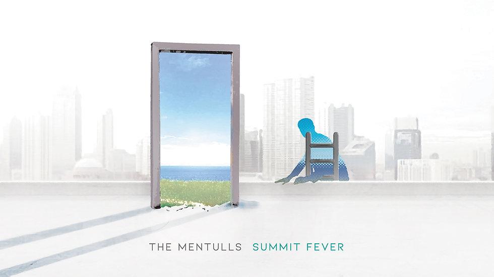Mentulls_Summit-Fever_4K.jpg