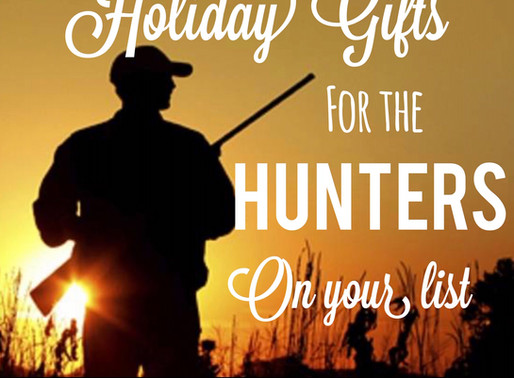 Holiday Gift Ideas for the Hunters on Your List