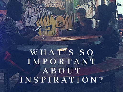 What's so important about inspiration?